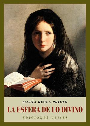 Portada de La esfera de lo divino, de María Regla Prieto
