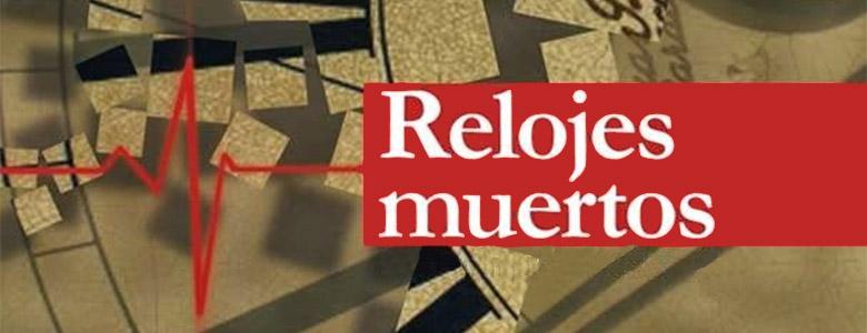 Reseña de Relojes muertos, de Eva María Medina