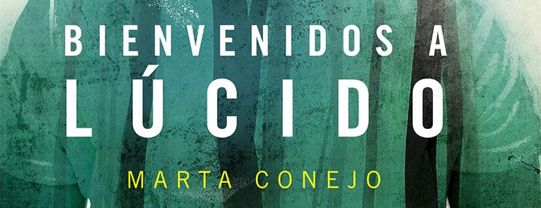 Reseña de Bienvenidos a Lúcido, de Marta Conejo