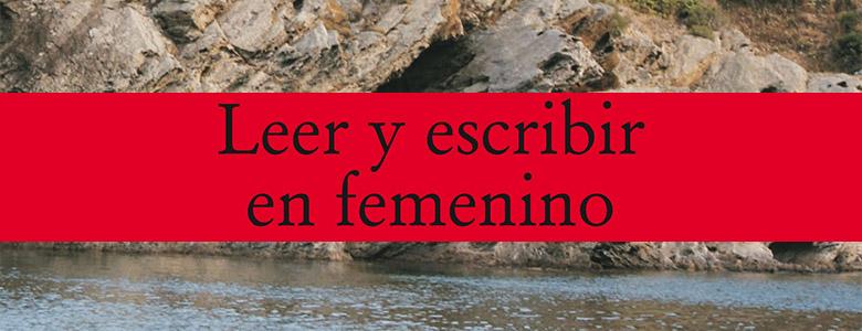 Reseña de Leer y escribir en femenino