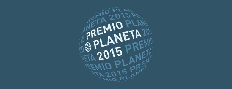 LXIV Premio Planeta 2015